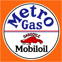"Metro Gas/Mobiloil @ 12"", $30.00 Each"